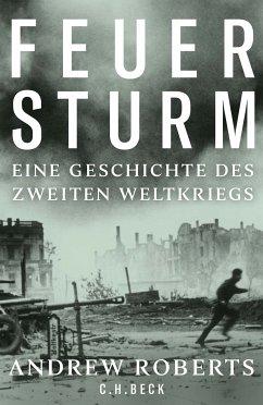 Feuersturm (eBook, ePUB) - Roberts, Andrew