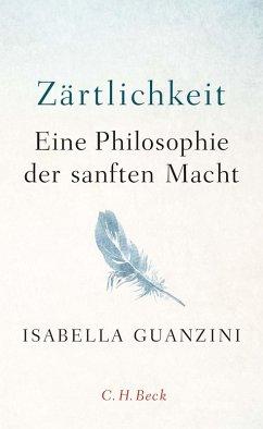 Zärtlichkeit (eBook, ePUB) - Guanzini, Isabella