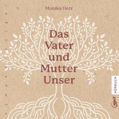 Das Vater und Mutter Unser (MP3-Download) - Herz, Monika