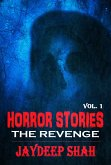 Horror Stories: The Revenge (eBook, ePUB)