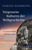 Vergessene Kulturen der Weltgeschichte (eBook, ePUB)