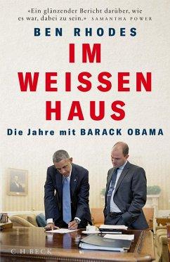 Im Weißen Haus (eBook, ePUB) - Rhodes, Ben