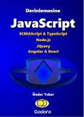 Derinlemesine JavaScript (eBook, ePUB)