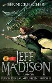 Jeff Madison und der Fluch des Baumprinzen (Buch 2) (eBook, ePUB)