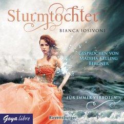 Für immer verboten / Sturmtochter Bd.1 (MP3-Download) - Iosivoni, Bianca