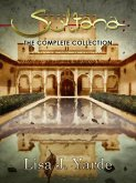 Sultana: The Complete Collection (eBook, ePUB)