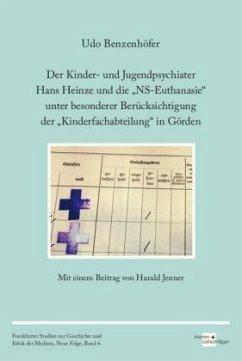 Der Kinder- und Jugendpsychiater Hans Heinze und die