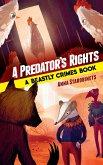 A Predator's Rights (eBook, ePUB)
