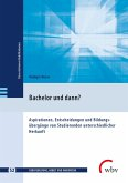 Bachelor und dann? (eBook, PDF)