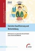 Zwischen Qualifizierung und Weiterbildung (eBook, PDF)