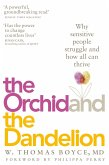 The Orchid and the Dandelion (eBook, ePUB)