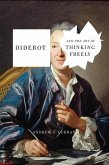 Diderot and the Art of Thinking Freely (eBook, ePUB)