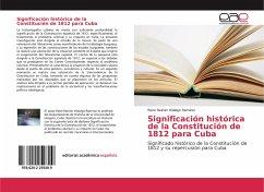 Significación histórica de la Constitución de 1812 para Cuba