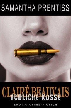 Tödliche Küsse - Prentiss, Samantha