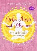 Liebe, Aura und Zitronen (eBook, ePUB)