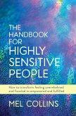 The Handbook for Highly Sensitive People (eBook, ePUB)