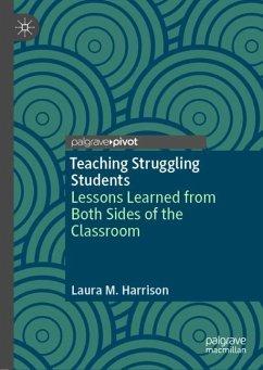 Teaching Struggling Students - Harrison, Laura M.