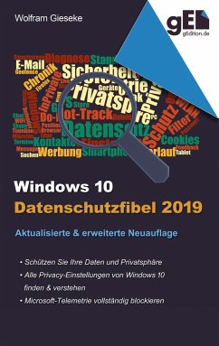 Windows 10 Datenschutzfibel 2019 - Gieseke, Wolfram