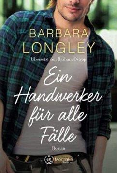 Ein Handwerker für alle Fälle / The Haneys Bd.1 - Longley, Barbara