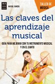 Las claves del aprendizaje musical (eBook, ePUB)