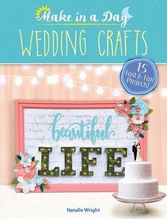 Make in a Day: Wedding Crafts (eBook, ePUB)