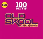 100 Hits-Old Skool Anthems