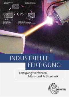 Industrielle Fertigung, m. CD-ROM - Behmel, Manfred;Berger, Uwe;Dambacher, Michael
