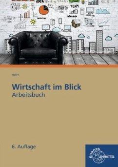 Wirtschaft im Blick, Arbeitsbuch - Hafer, Wolfgang