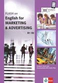 FLASH on English for MARKETING & ADVERTISING A2-B1. Student's Book with downloadable MP3 Audio Files