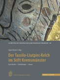 Der Tassilo-Liutpirc-Kelch aus dem Stift Kremsmünster