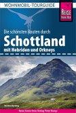 Reise Know-How Wohnmobil-Tourguide Schottland mit Hebriden und Orkneys (eBook, PDF)