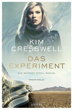 DAS EXPERIMENT (ein Whitney Steel Roman) (eBook, ePUB) - Cresswell, Kim