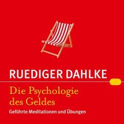 Die Psychologie des Geldes (MP3-Download) - Dahlke, Rüdiger
