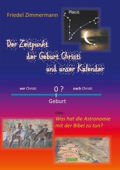 Der Zeitpunkt der Geburt Christi und unser Kalender (eBook, ePUB)