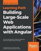 Building Large-Scale Web Applications with Angular (eBook, ePUB)