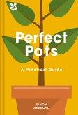 Perfect Pots: A Practical Guide