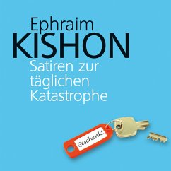 Satiren zur täglichen Katastrophe (MP3-Download) - Kishon, Ephraim