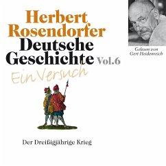 Deutsche Geschichte. Ein Versuch Vol. 06 (MP3-Download) - Rosendorfer, Herbert
