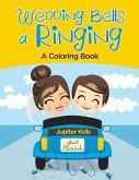Wedding Bells a' Ringing (A Coloring Book)