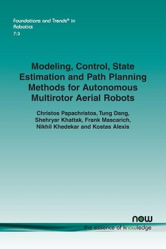 Modeling, Control, State Estimation and Path Planning Methods for Autonomous Multirotor Aerial Robots