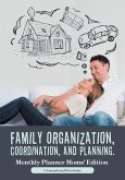 Family Organization, Coordination, and Planning. Monthly Planner Moms' Edition
