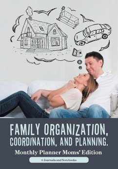 Family Organization, Coordination, and Planning. Monthly Planner Moms' Edition - Journals and Notebooks