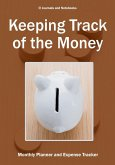 Keeping Track of the Money
