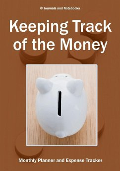 Keeping Track of the Money - Journals and Notebooks