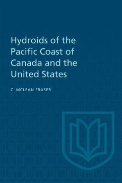 Hydroids of the Pacific Coast of Canada and the United States (eBook, PDF) - Fraser, Charles McLean