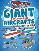 Giant Aircrafts (A Coloring Book)