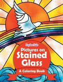 Pictures on Stained Glass (A Coloring Book)