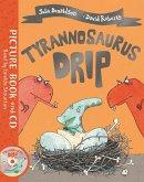 Tyrannosaurus Drip