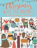 Christmas with the Animals - A Full-Page Coloring Book for Little Children