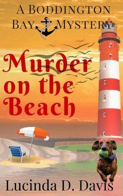 Murder on the Beach (Boddington Bay Mystery Series, #2) (eBook, ePUB)
